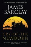 James  Barclay Ascendants of Estorea 1. The Cry of the Newborn 2. Shout for the Dead