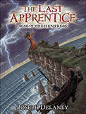The Last Apprentice Rise of the Huntress