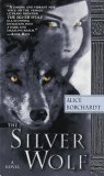 Alice Borchardt The Silver Wolf, Night of the Wolf, The Wolf King