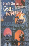 John deChancie Castle series 1. Castle Perilous 2. Castle for Rent 3. Castle Kidnapped 4. Castle War! 5. Castle Murders 6. Castle Dreams 7. Castle Spellbound 8. Bride of the Castle