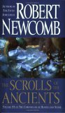 Robert Newcomb, The Chronicles of Blood and Stone: The Fifth Sorceress, The Gates of Dawn, The Scrolls of the Ancients