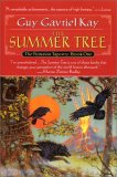 The Fionavar Tapestry: The Summer Tree, The Wandering Fire, The Darkest Road