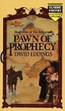 David Eddings The Belgariad: Pawn of Prophecy, Queen of Sorcery, Magician's Gambit, Castle of Wizardry, Enchanter's End Game