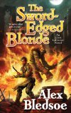 Alex Bledsoe Sword Edged Blonde