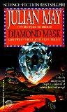 Julian May The Galactic Milieu 1. The Surveillance 2. Metaconcert 3. Jack the Bodiless 4. Diamond Mask 5. Magnificat
