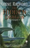 Irene Radford Stargods: 1. The Hidden Dragon 2. The Dragon Circle 3. The Dragon's Revenge