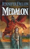 Jennifer Fallon Demon Child Trilogy: Medalon, Treason Keep, Harshini
