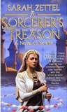 Sarah Zettel Isavalta review 1. A Sorcerer's Treason 2. The Usurper's Crown 3. The Firebird's Vengeance 4. Sword of the Deceiver