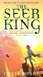 Chris Bunch The Seer King Trilogy: THe Seer King, The Demon King, The Warrior King