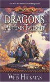 Dragons of Autumn Twilight, Dragons of Winter Night, Dragons of Spring Dawn