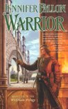 Jennifer Fallon Hythrun: Wolfblade, Warrior, Warlord