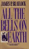James P. Blaylock 1. The Last Coin, 2. The Paper Grail, 3. All The Bells On Earth