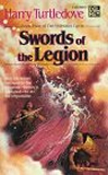 Harry Turtledove The Videssos Cycle: The Misplaced Legion, An Emperor for the Legion, The Legion of Videssos, The Swords of the Legion