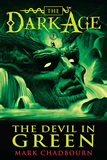 Mark Chadbourn The Dark Age 1. The Devil in Green 2. The Queen of Sinister 3. The Hounds of Avalon