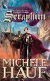 Michele Hauf Changeling Seraphim, Gossamyr, Rhiana
