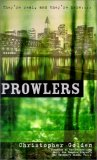 Christopher Golden Prowlers 1. Prowlers 2. Laws of Nature 3. Predator and Prey 4. Wild Things