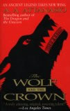 A.A. Attanasio Arthor The Wolf and the Crown