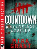 SFF book reviews Mira Grant When Will You Rise Countdown