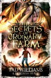 children's fantasy book reviews Tad Williams The Dragons of Ordinary Farm