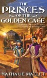 Nathalie Mallet The Prince Amir Mystery: 1. The Princes of the Golden Cage 2. The King's Daughters