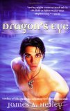 Dragon's Eye, Dragon's Teeth James A. Hetley
