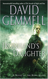 David Gemmell Ironhand's Daughter, THe Hawk Eternal, Hawk Queen