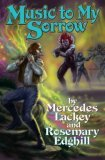 Rosemary Edghill Mercedes Lackey Ellen Guon Bedlam's Bard review 4. Beyond World's End 5. Spirits White as Lightning 6. Mad Maudlin 7. Music to My Sorrow