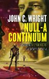 John C. Wright Null-A-Continuum
