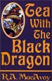 book review R.A. MacAvoy Tea with the Black Dragon