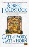 Robert Holdstock Mythago Wood, Lavondyss, The Hollowing, Merlin's Wood, Gate of Ivory, Gate of Horn, Bone Forest, Avilion