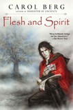 flesh and spirt carol berg review lighthouse