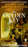 The Golden Key Melanie Rawn, Kate Elliott, Jenifer Roberson fantasy book review