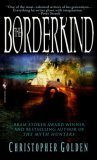 book review Christopher Golden Veil 1. Myth Hunters 2. The Borderkind 3. The Lost Ones
