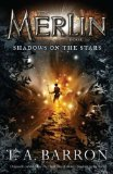 book review t.a. barron the great tree of avalon 2 shadows on the stars