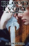 P.C. Hodgell Blood and Ivory Kencyrath series