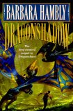 Barbara Hambly: Winterlands: Dragonsbane, Dragon's Shadow, Knight of the Demon Queen, Dragonstar
