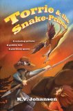 Torrie Quests K.V. Johansen review 1. Torrie and the Dragon 2. Torrie and the Pirate-Queen 3. Torrie and the Firebird 4. Torrie and the Snake-Prince 5. Torrie and the Dragonslayers