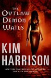 book review Kim Harrison Rachel Morgan 1. Dead Witch Walking 2. The Good, the Bad, and the Undead 3. Every Which Way But Dead 4. A Fistful of Charms 5. For a Few Demons More 6. The Outlaw Demon Wails Where Demons Dare 7. White Witch, Black Curse