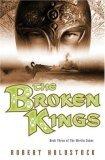 Robert Holdstock The Merlin Codex: Celtika, The IRon Grail, THe Broken Kings