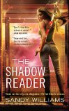 urban fantasy book reviews Sandy Williams The Shadow Reader