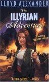 Lloyd Alexander Vesper Holly The Illyrian Adventure, The El Dorado Adventure, The Drackenberg Adventure