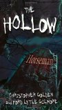 Christopher Golden Ford Lytle Gilmore The Hollow 1. Horseman 2. Drowned 3. Mischief 4. Enemies