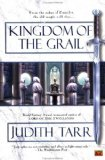 Judith Tarr Kingdom of the Grail