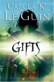 Gifts, Voices, Powers, Annals of the Western Shore Urula Le Guin