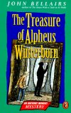 John Bellairs novels review Anthony Monday 1. The Dark Secret of Weatherend 2. The Treasure of Alpheus Winterborn 3. The Lamp from the Warlock's Tomb 4. The Mansion in the Mist