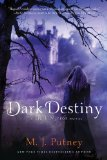 M.J. Putney Dark 1. Dark Mirror 2. Dark Passage 3. Dark Destiny