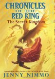Jenny Nimmo Chronicles of the Red King 1. The Secret Kingdom 2. The Stones of Ravenglass