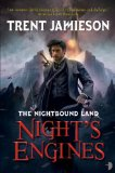 fantasy book reviews Trent Jamieson The Nightbound Land 1. Roil 2. Night's Engines