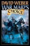 book review David Weber Oath of Swords, The War God's Own, Wind Rider's Oath 4. War Maid's Choice