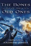 fantasy book reviews Howard Andrew Jones The Desert of Souls, The Bones of the Old Ones
